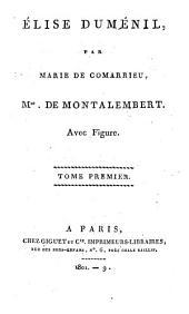 Élise Duménil: Volume1
