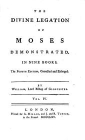 The Divine Legation of Moses Demonstrated: Volume 4