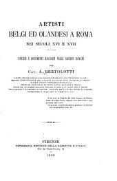 Artisti belgi ed orlandesi a Roma nei secoli XVI e XVII: notizie e documenti raccolti negli archivi romani
