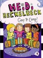 Heidi Heckelbeck Goes to Camp!
