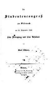 Der Studentencongreß zu Eisenach: Am 25. September 1848: seine Bedeutung und seine Resultate