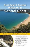 Best Bush & Coastal Walks of the Central Coast