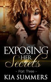 Exposing Her Secrets 3