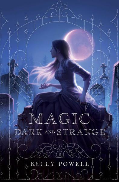 Download Magic Dark and Strange Book