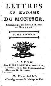 Lettres de Madame du Montier: Volume2
