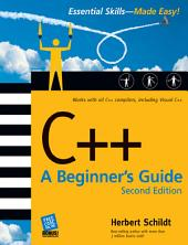 C++: A Beginner's Guide, Second Edition: Edition 2