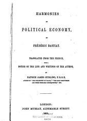 Harmonies of Political Economy: Volume 1