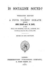 Is Socialism Sound?: Verbatim Report of a Four Nights' Debate