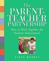 The Parent Teacher Partnership PDF