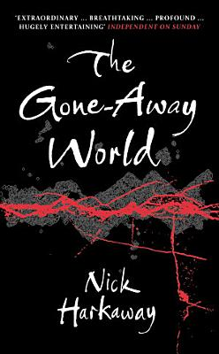 The Gone Away World PDF