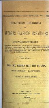 Poesías del Maestro Fray Luis de Leon: coleccionadas, corregidas y publicadas á la vista de todas las ediciones anteriores y de muchos manuscritos