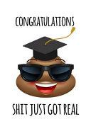 Congratulations Shit Just Got Real