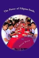The Power of Filipino Smile.
