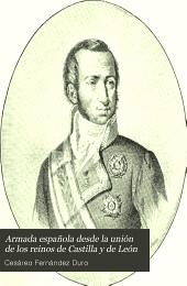 Armada española desde la unión de los reinos de Castilla y de León: Volumen 9