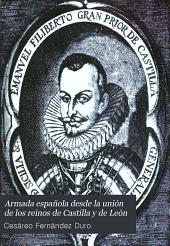 Armada española desde la unión de los reinos de Castilla y de León: Volumen 4