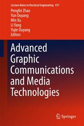 Advanced Graphic Communications and Media Technologies