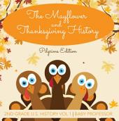 The Mayflower and Thanksgiving History | Pilgrims Edition | 2nd Grade U.S. History: Volume 1