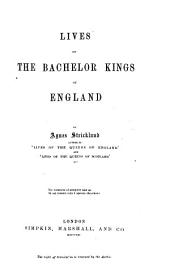Lives of the Bachelor Kings of England