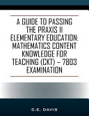 A Guide to Passing the Praxis II Elementary Education PDF