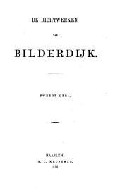 Aanwijzing der oude en nieuwere dichters door mr. W. Bilderdijk en vrouwe K.W. Bilderdijk overgebragt of nagevolgd, met aanteekeningen: Volume 1