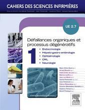 Défaillances organiques et processus dégénératifs - Volume 1: UE 2.7