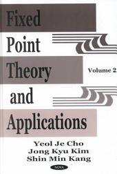 Fixed Point Theory and Applications: Volume 2