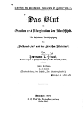 """Das blut im glauben und aberglauben der menschheit: Mit besonderer berücksichtigung der """"volksmedizin"""" und des """"jüdischen blutritus""""."""