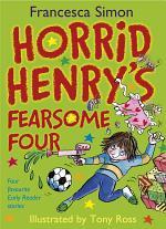 Horrid Henry's Fearsome Four
