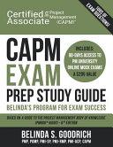 Capm Exam Prep Study Guide  Belinda s All In One Program for Exam Success