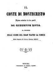 Il Conte di Montecristo: azione mimica in tre parti : da prodursi sulle scene del Gran Teatro La Fenice nella stagione di carnov. - quares. 1856 - 57