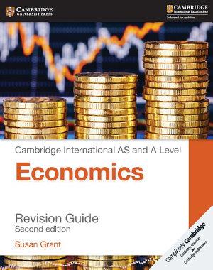 Cambridge International AS and A Level Economics Revision Guide PDF
