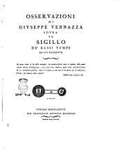 Osservazioni di Giuseppe Vernazza sopra un sigillo de' bassi tempi da lui posseduto