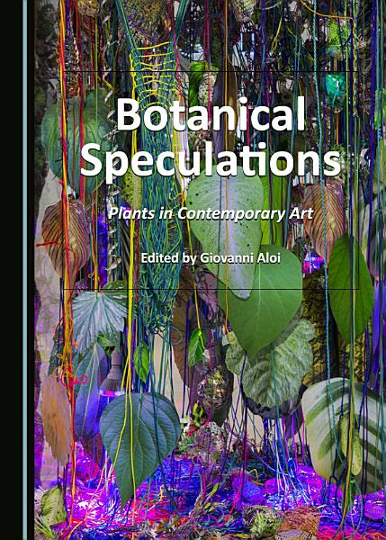 Download Botanical Speculations Book