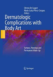 Dermatologic Complications with Body Art Book