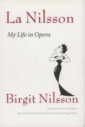 La Nilsson: My Life in Opera