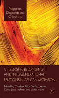 Citizenship  Belonging and Intergenerational Relations in African Migration PDF