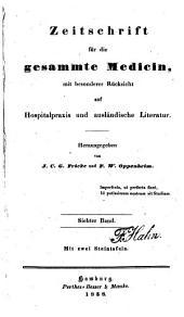 Zeitschrift für die gesammte Medicin: mit besonderer Rücksicht auf Hospitalpraxis und ausländische Literatur, Band 7