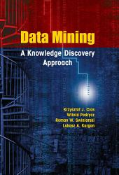 Data Mining: A Knowledge Discovery Approach