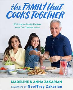 The Family That Cooks Together Book