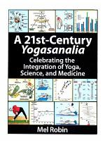 A 21st-Century Yogasanalia