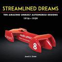Streamlined Dreams