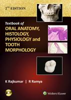 Textbook of Oral Anatomy  Physiology  Histology and Tooth Morphology PDF
