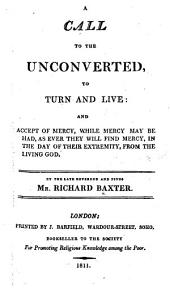A Call to the Unconverted to Turn and Live, etc