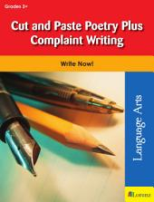 Cut and Paste Poetry Plus Complaint Writing: Write Now!