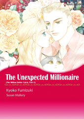 THE UNEXPECTED MILLIONAIRE: Harlequin Comics, Book 2