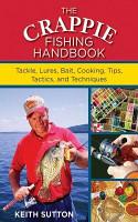The Crappie Fishing Handbook PDF