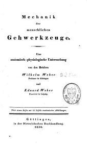 Mechanik der menschlichen Gehwerkzeuge: eine anatomisch- physiologische Untersuchung : nebst einem Hefte mit 17 Tafeln anatomischer Abbildungen, Band 2