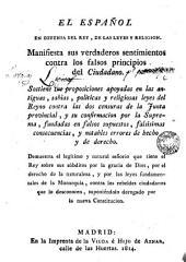 El Español en defensa del Rey, de las Leyes y Religión: manifiesta sus verdaderos sentimientos contra los falsos principios del Ciudadano...