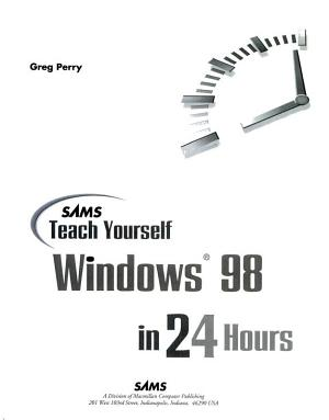 Sams Teach Yourself Windows 98 in 24 Hours PDF