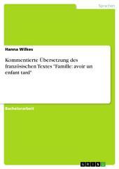 """Kommentierte Übersetzung des französischen Textes """"Famille: avoir un enfant tard"""""""